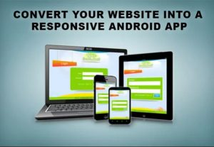 I Will Convert Your Website In To Cool Android App